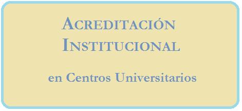 Acreditación institucional en centros universitarios