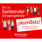 I Convocatoria de Becas Santander Intraemprende