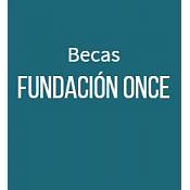 Programa Becas Prácticas Fundación Once - CRUE Universidades Españolas 2016/2017
