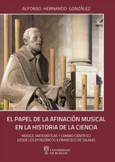 Imagen de la publicación: El papel de la afinación musical en la historia de la ciencia. Música, matemáticas y cambio científico desde los pitagóricos a Francisco Salinas