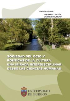 Imagen de la publicación: Sociedad del ocio y políticas de la cultura. Una mirada interdisciplinar desde las ciencias humanas