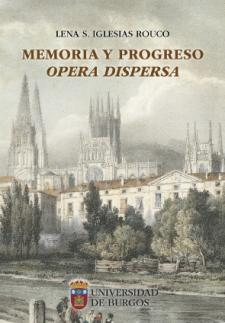 Imagen de la publicación: Memoria y progreso. Opera dispersa