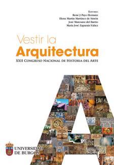 Imagen de la publicación: Vestir la Arquitectura. XXII congreso nacional de Historia del Arte (eBook)