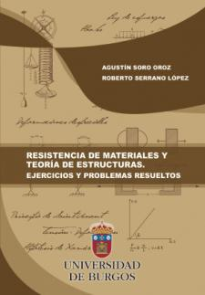 Imagen de la publicación: Resistencia de materiales y teoría de estructuras. Ejercicios y problemas resueltos