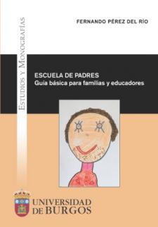 Imagen de la publicación: Escuela de padres. Guía básica para familias y educadores