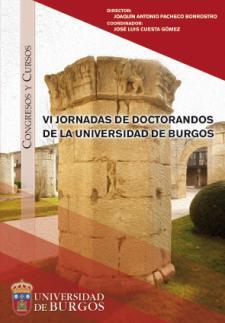 Imagen de la publicación: VI Jornadas de doctorandos de la Universidad de Burgos