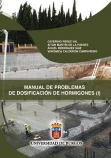 Imagen de la publicación: Manual de problemas de dosificación de hormigones (I)