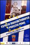 Cartel Jornadas Espacio Judicial Europeo y Proceso Penal