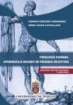 Imagen de la publicación: Fisiología humana. Aprendizaje basado en pruebas objetivas. (Segunda edición revisada y ampliada)