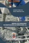 Imagen de la publicación: Manual de problemas de dosificación de hormigones II. Problemas resueltos según los métodos de Bolomey y de la Peña