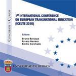 Imagen de la publicación: 1st International Conference on European Transnational Education (ICEUTE 2010)