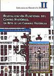 Imagen de la publicación: Revitalización funcional del centro histórico. Un reto de las ciudades históricas