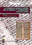 Imagen de la publicación: La herencia Greco-Latina en la lengua y literatura castellanas