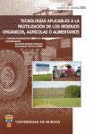 Imagen de la publicación: Tecnologías aplicables a la reutilización de los residuos orgánicos, agrícolas o alimentarios