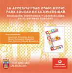 Imagen de la publicación: La accesibilidad como medio para educar en la diversidad. Educación, diversidad y accesibilidad en el entorno europeo