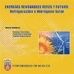 Imagen de la publicación: Energías renovables. Avances en Refrigeración e Hidrógeno Solar