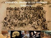 Atapuerca, el origen de los primeros europeos