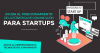 Convocatoria para Startups | Ayuda al posicionamiento de la Estrategia de Comunicación